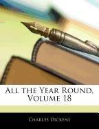 All the Year Round, Volume 18