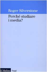 Perché studiare i media?