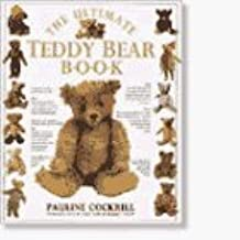 Ultimate Teddy Bear Book by Pauline Cockrill (1991-09-15)