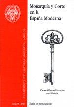 Monarquía y Corte en la España Moderna (Cuadernos de Historia Moderna. Anejos)