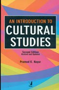 An Introduction to Cultural Studies, 2/e [Paperback] [Jan 01, 2017] VIVA BOOKS PRIVATE LIMITED