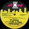 James & Fist-O-Funk Orchestra - Get Up On Your Feet (Keep On Dancinâ€TM)