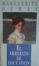 El arrebato de Lol V. Stein par Marguerite Duras