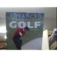 """Golf Monthly"" Advanced Systematic Golf"