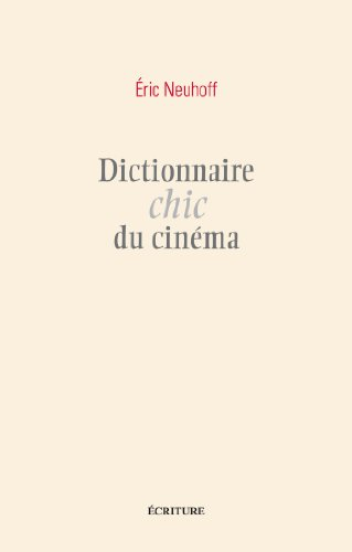 Dictionnaire chic du cinéma