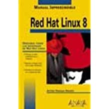 Red hat linux 8 - manual imprescindible - (Manuales Imprescindibles)