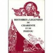 Histoires et légendes de Charente et de Poitou (Le Bibliophile poitevin)