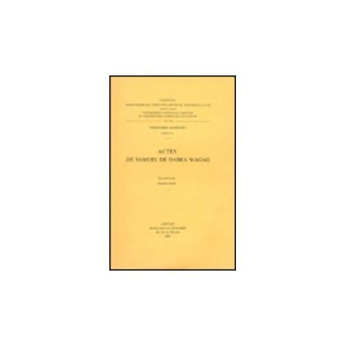 Actes De Samuel De Dabra Wagag. Aeth. 58.