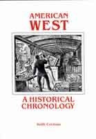 american-west-a-historical-chronology-by-keith-cochran-1992-07-02