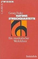 Haydns Streichquartette: Ein musikalischer Werkführer