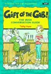 The Gift of the Gab: The Irish Conversation Guide