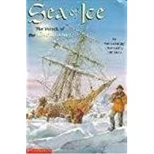 Sea of Ice: The Wreck of the Endurance