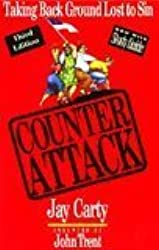 Counter Attack : Taking Back Ground Lost to Sin