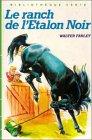 Le ranch de l'étalon noir : Collection : Bibliothèque verte cartonnée