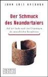Der Schmuck des Neandertalers - Juan L. Arsuaga