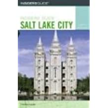 Insiders' Guide to Salt Lake City, 4th