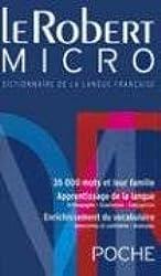 Le Robert Micro : Dictionnaire d'apprentissage de la langue française Version brochée