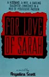 For Love of Sarah: A Novel