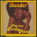 Play That Funky Music [CD 2] by Thunder