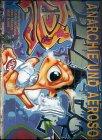 Anarchie und Aerosol: Wandsprüche und Graffiti 1980-1995