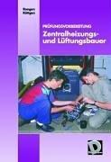 Dähmlow Prüfungsvorbereitung: Zentralheizungs- und Lüftungsbauer: Aufgabenband