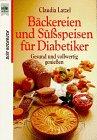 Bäckereien und Süßspeisen für Diabetiker