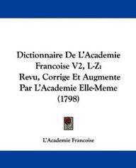 Dictionnaire de L'Academie Francoise V2, L-Z