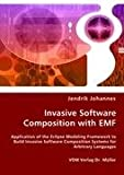 Invasive Software Composition with EMF: Application of the Eclipse Modeling Framework to Build Invasive Software Composi