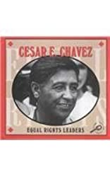 Cesar E. Chavez (Equal Rights Leaders Discovery Library) by Don McLeese (2003-08-01)