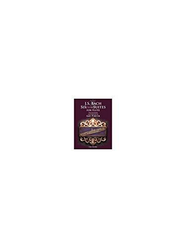J.S. Bach: Six Cello Suites For Flute. Partitions pour Flûte Traversière