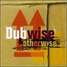 Dubwise & Otherwise