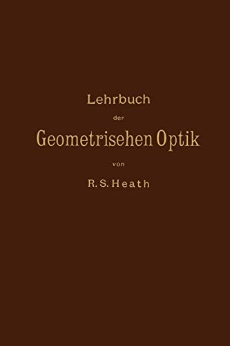 Lehrbuch der Geometrischen Optik