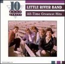 Little River Band - Ten Best All-Time Greatest Hits by Little River Band