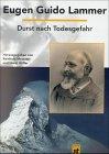 Durst nach Todesgefahr par Reinhold [Hrsg.] Messner