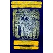 """The Capture of Constantinople: The """"Hystoria Constantinopolitana"""" of Gunther of Pairis: The """"Hysteria Constantinopolitana"""" of Gunther of Pairis (The Middle Ages Series)"""