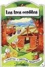 Tres cerditos, los (Cuentos y Fabulas Infantiles) por G. Mantegazza