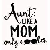 Best Mom Onesie - Aunt Like A Mom Only Cooler Black Decal Review
