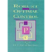 Robust and Optimal Control (Feher/Prentice Hall Digital and)