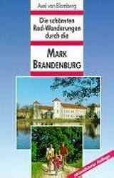 Die schönsten Radtouren durch die Mark Brandenburg
