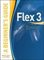 Flex 3: A Beginner'S Guide