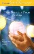 That Night in Texas (Harlequin Super Romance)