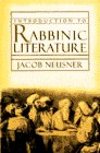 INTRODUCTION TO RABBINIC LITERATURE (Anchor Bible Reference Library)
