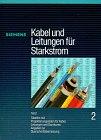 Kabel und Leitungen für Starkstrom, Tl.2, Tabellen mit Projektierungsdaten für Kabel, Leitungen und Garnituren, Angaben zur Querschnittbemessung