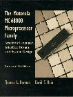 Motorola MC68000 Microprocessor Family: Assembly Language Interface Design and System Design, The