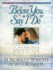 before-you-say-i-do-a-marriage-preparation-manual-for-couples