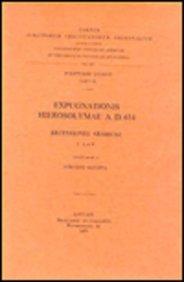 Expugnationis Hierosolymae A.d. 614. Recensiones Arabicae, I: A Et B. Ar. 27. par G Garitte
