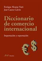 Diccionario de comercio internacional (Ariel Derecho)