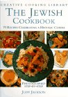 The Jewish Cookbook: 70 Recipes Celebrating an Historic Cuisine (Creative Cooking Library)