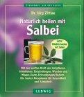 Natürlich heilen mit Salbei