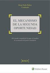 Mecanismo de la segunda oportunidad. Del acuerdo extrajudicial de pagos al benef por Borja Pardo Ibañez